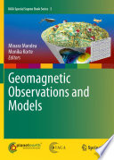 Geomagnetic Observations and Models Book