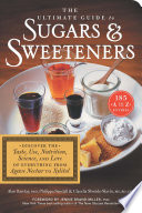 The Ultimate Guide To Sugars   Sweeteners