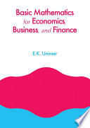 Basic Mathematics for Economics  Business and Finance Book