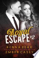 Royal Escape  2