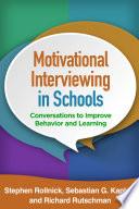 Motivational Interviewing in Schools