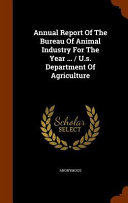 Annual Report Of The Bureau Of Animal Industry For The Year U S Department Of Agriculture
