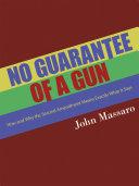 Pdf No Guarantee of a Gun