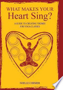 What Makes Your Heart Sing?