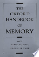 The Oxford Handbook Of Memory