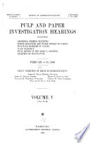 Pulp and Paper Investigation Hearings