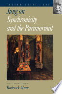 Jung on Synchronicity and the Paranormal Book