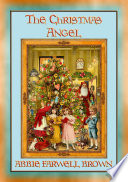 THE CHISTMAS ANGEL   A Children s Christmas Story with a Moral