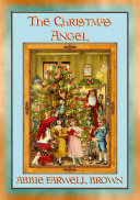 THE CHISTMAS ANGEL - A Children's Christmas Story with a Moral