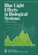 Blue Light Effects in Biological Systems ebook
