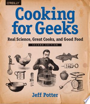 Download Cooking for Geeks Free Books - Dlebooks.net