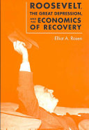 Roosevelt  the Great Depression  and the Economics of Recovery