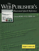 The Web Publisher   s Illustrated Quick Reference