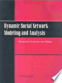 Dynamic Social Network Modeling and Analysis