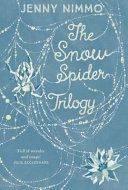 The Snow Spider Trilogy Book
