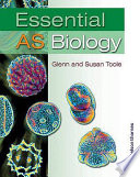 """Essential AS Biology"" by A. G. Toole, Glenn Toole, S. M. Toole"