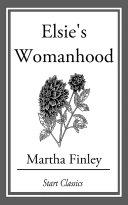 Elsie's Womanhood Pdf/ePub eBook