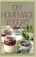 DIY Homemade Yogurt