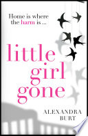 Little Girl Gone  The can   t put it down psychological thriller Book