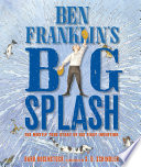 Ben Franklin s Big Splash