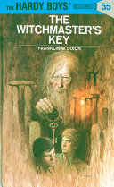 Hardy Boys 55  The Witchmaster s Key