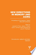 New Directions In Memory And Aging Ple Memory