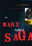 The Marx Family Saga