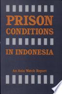 Prison Conditions In Indonesia