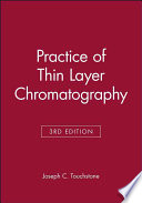 """Practice of Thin Layer Chromatography"" by Joseph C. Touchstone"