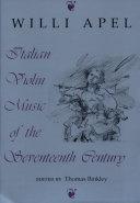Italian Violin Music of the Seventeenth Century
