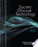 Society, Ethics, and Technology, Update Edition