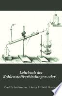 Lehrbuch der Kohlenstoffverbindungen oder der organischen Chemie