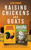 Raising Chickens and Goats