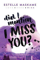 Did I Mention I Miss You?