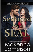 Seduced by a SEAL