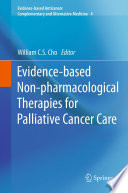 Evidence based Non pharmacological Therapies for Palliative Cancer Care