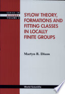 Sylow Theory, Formations, and Fitting Classes in Locally Finite Groups