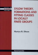 Sylow Theory  Formations  and Fitting Classes in Locally Finite Groups