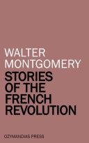 Stories of the French Revolution Pdf/ePub eBook