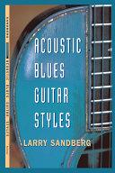 Acoustic Blues Guitar Styles Pdf/ePub eBook