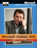 Exam 77 884 Microsoft Outlook 2010 with Microsoft Office 2010 Evaluation Software