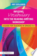 Infusing Vocabulary Into the Reading Writing Workshop