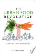 The Urban Food Revolution PDF