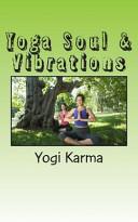 Yoga Soul and Vibrations