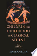 Children And Childhood In Classical Athens