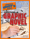 The Complete Idiot s Guide to Creating a Graphic Novel  2nd Edition
