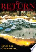 The Return of Mary Magdalene
