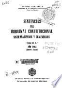 Sentencias del Tribunal Constitucional sistematizadas y comentadas