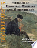 """Brocklehurst's Textbook of Geriatric Medicine and Gerontology"" by Howard M. Fillit, Kenneth Rockwood, Kenneth Woodhouse"