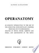 Operanatomy